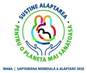"""Săptămâna Mondială a Alăptării 1-7 august 2020 cu genericul """"Susține alăptarea pentru o planetă mai sănătoasă"""""""